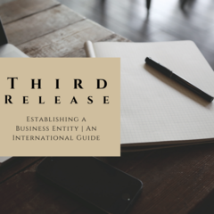 ILN Announces Third Release - 'Establishing a Business Entity: An International Guide'