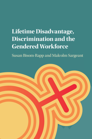 """Cover of forthcoming book """"Lifetime Disadvantage, Discrimination and the Gendered Workforce."""""""