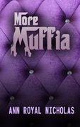 """More Muffia"" -- book two in the Muffia series by Ann Royal Nicholas"
