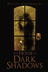 The House Of Dark Shadows by Award-Winning Mystery Novelist Digger Cartwright Recognized as Notable 100 by Shelf Unbound…