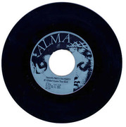 """The 1968 Alma 45 rpm recording of """"If I Didn't Love You Girl"""" by Travis Pike's Tea Party"""