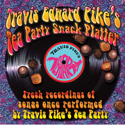 Travis Edward Pike's Tea Party Snack Platter CD cover