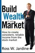 Marketplace Books Releases Ross Jardine's New Book: Build Wealth in any Market