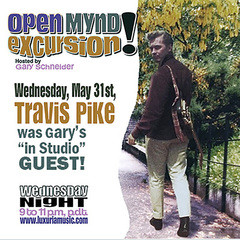 A wild trip down memory lane on Gary Schneider's Open Mynd Excursion with special guest, Travis Edward Pike