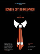 Nantucket Project Presents Down & Out in Greenwich