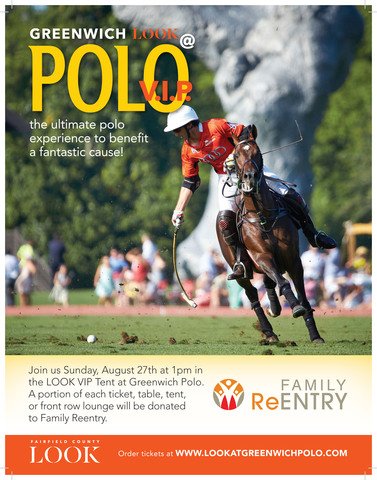 Family ReEntry and Fairfield County LOOK Team to Bring <br /> Criminal Justice Awareness to Greenwich Polo