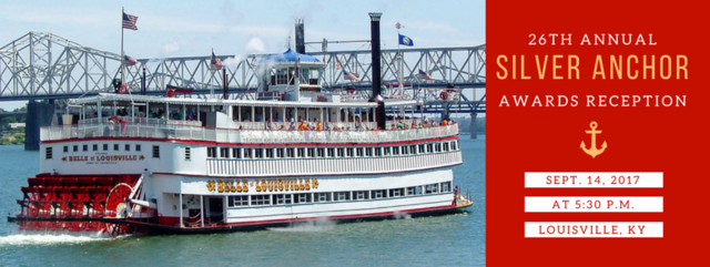 The 26th Annual Silver Anchor Award Reception will take place dockside on the Belle of Louisville, September 14th, 2017 with hors d'oeuvres, cocktails, a silent auction, and live music.