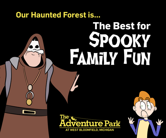 The Haunted Forest at The Adventure Park at West Bloomfield offers spooky fun suitable for even the youngest members of the family.