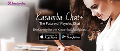 Kasamba+ The future of Psychic Chat