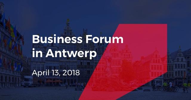 Business Forum in Antwerp