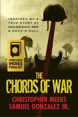 """The Chords of War"" Named a 2017 Foreword INDIES Book of the Year Awards Finalist"