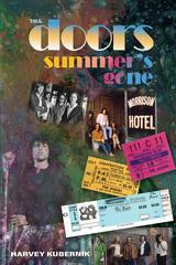 """Otherworld Cottage Enjoys Excellent Reviews for Harvey Kubernik's """"The Doors Summer's Gone."""""""