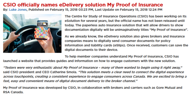 The Centre for Study of Insurance Operations (CSIO) has been working on its eSolution for many years, but the official name has not been released until the 15th of February.