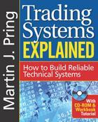 Marketplace Books Publishes Trading Systems Explained: How to Build Reliable Technical Systems by Martin Pring