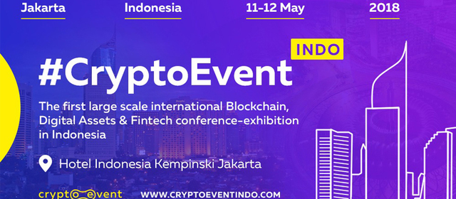 The conference #CryptoEvent Indo will be held in Jakarta Indonesia on May 11-12 2018. Venue: Hotel Indonesia Kempinski Jakarta