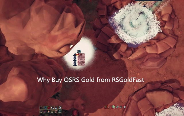 Why Buy OSRS Gold from RSGoldFast