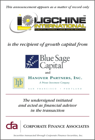 CFA advises Ligchine International, Inc. in the recent investment of growth capital by Blue Sage Capital and Hanover Partners