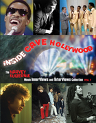 Inside Cave Hollywood, the Harvey Kubernik InnerViews and InterViews Vol I