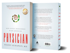 Physician: How Science Transformed the Art of Medicine front and back covers