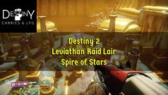 Destiny 2 Raid Lair Spire of the Stars