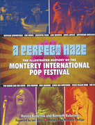 A Perfect Haze: The Illustrated History of the Monterey International Pop Festival book cover