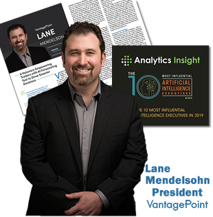 Lane Mendelsohn, President of Vantagepoint Software, is recognized as a top 10 Artificial Intelligence Executive and Influencer.
