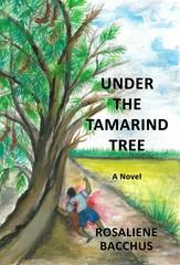 Rosaliene Bacchus Releases Debut Novel: Under the Tamarind Tree