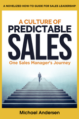 Top Sales Management Guru Reveals Secret Strategies in First-of-Its-Kind 'Business Novel' for Sales Managers