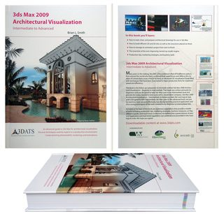 The Only 3ds Max 2009 Architectural Visualization Book Now Shipping