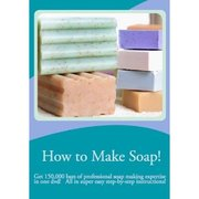 The How to Make Soap DVD, available at Amazon.com