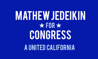 Mathew Jedeikin Launches Bid For Congress; Progressive Independent Looks To Unite California's Members In The House…