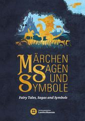 "Special exhibition ""Fairy Tales, Sagas and Symbols"" at Liechtenstein NationalMuseum, Vaduz"