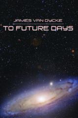 Tucson, AZ Author Publishes Sci-Fi Adventure Novel