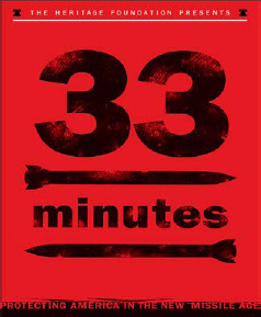HERITAGE FOUNDATION RELEASES '33 MINUTES' MOVIE TRAILER ABOUT THE STATE OF MISSILE DEFENSE IN AMERICA